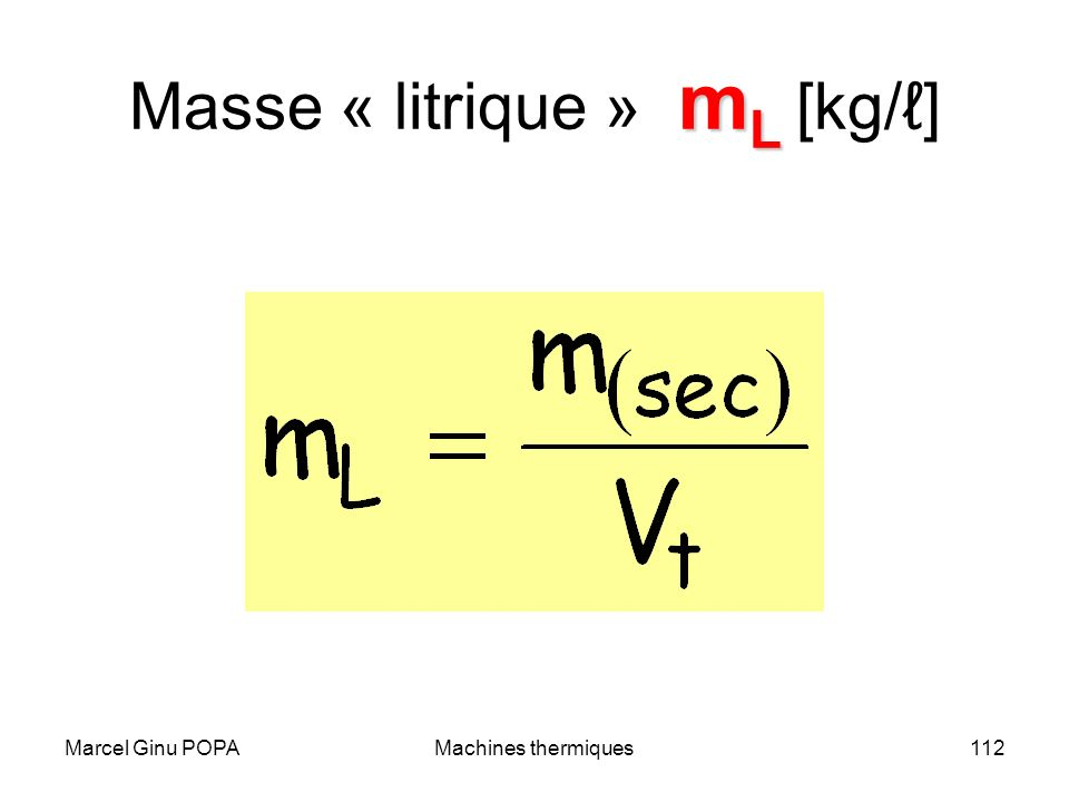 Masse « litrique » mL [kg/ℓ]